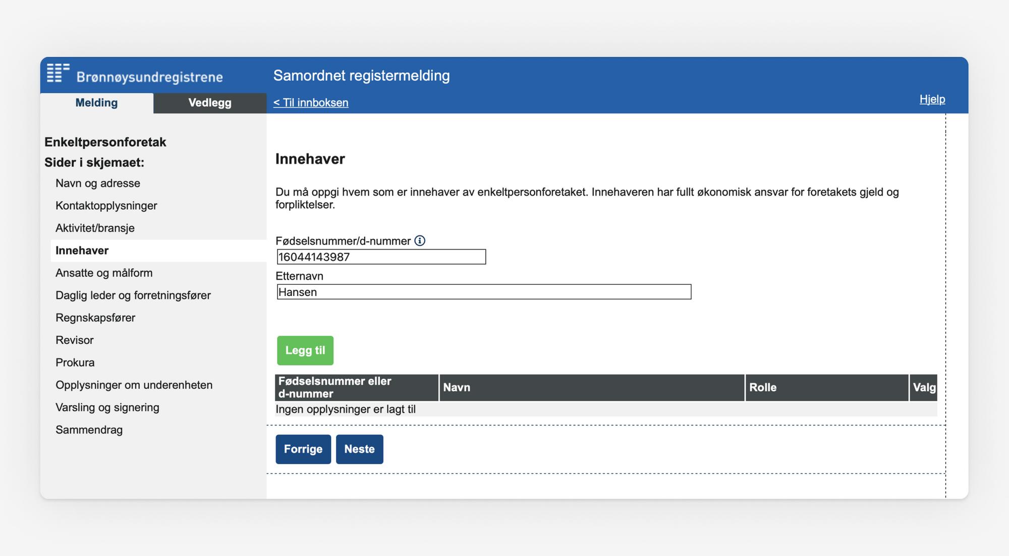 Skjermbilde som viser utfylling av opplysninger om innehaver i Samordnet registermelding
